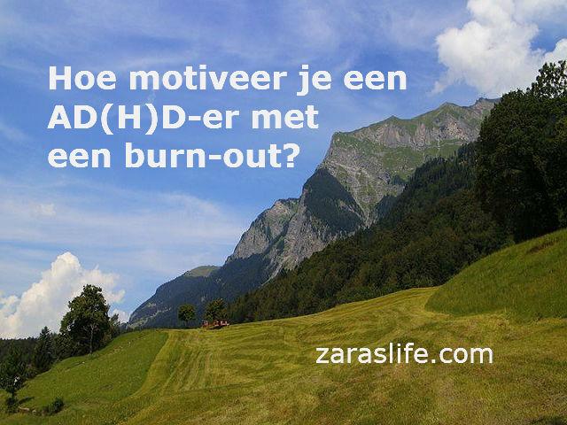 Hoe motiveer je een AD(H)D-er met een burn-out?