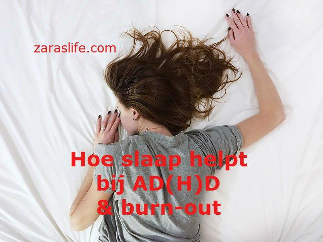 Hoe slaap helpt bij AD(H)D en burn-out