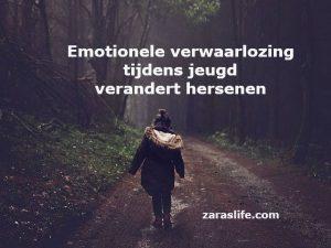 Emotionele verwaarlozing tijdens jeugd verandert hersenen
