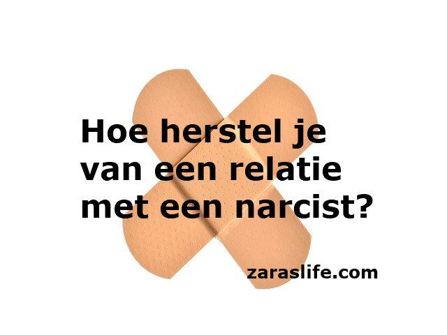Hoe herstel je van een relatie met een narcist?