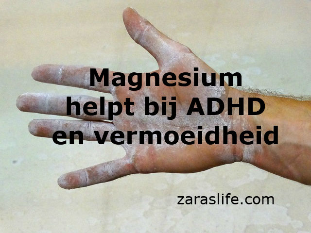 Magnesium helpt bij aDHD en vermoeidheid
