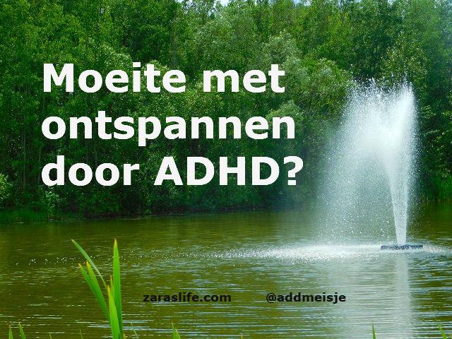 Moeite met ontspannen door ADHD?